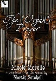 The Organ's Prayer